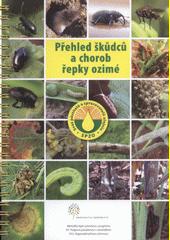 Přehled škůdců a chorob řepky ozimé
