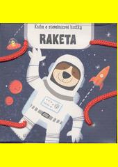 Raketa : kniha a stavebnicové kostky (odkaz v elektronickém katalogu)