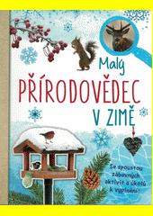 Malý přírodovědec v zimě (odkaz v elektronickém katalogu)