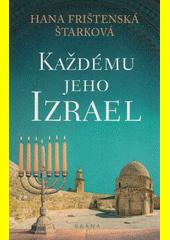 Každému jeho Izrael  (odkaz v elektronickém katalogu)