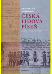 Česká lidová píseň : historie, analýza, typologie  (odkaz v elektronickém katalogu)