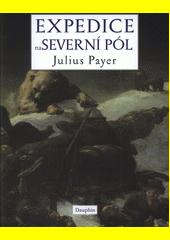 Expedice na severní pól  (odkaz v elektronickém katalogu)