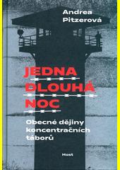 Jedna dlouhá noc : obecné dějiny koncentračních táborů (odkaz v elektronickém katalogu)