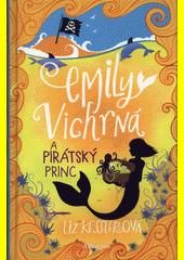 Emily Vichrná a pirátský princ  (odkaz v elektronickém katalogu)