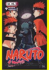 Naruto. 45. díl, Bojiště, Konoha!!  (odkaz v elektronickém katalogu)