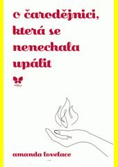 O čarodějnici, která se nenechala upálit  (odkaz v elektronickém katalogu)