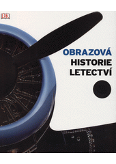 Obrazová historie letectví  (odkaz v elektronickém katalogu)