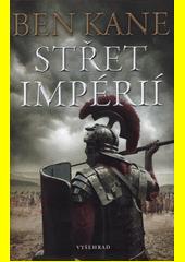 Střet impérií  (odkaz v elektronickém katalogu)