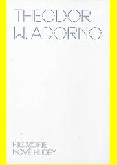 Filozofie nové hudby  (odkaz v elektronickém katalogu)