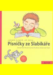 Písničky ze slabikáře Jiřího Žáčka (odkaz v elektronickém katalogu)
