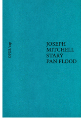 Starý pan Flood  (odkaz v elektronickém katalogu)