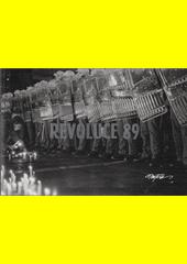 Revoluce 89  (odkaz v elektronickém katalogu)