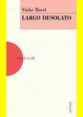 Largo desolato  (odkaz v elektronickém katalogu)