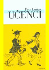 Učenci : akademická groteska  (odkaz v elektronickém katalogu)