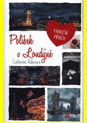 Polibek v Londýně  (odkaz v elektronickém katalogu)