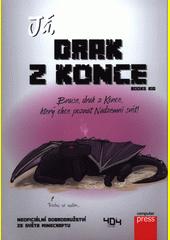 Já, drak z konce  (odkaz v elektronickém katalogu)