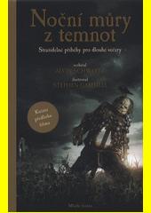 Noční můry z temnot : strašidelné příběhy pro dlouhé večery  (odkaz v elektronickém katalogu)