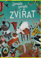 Spousta, spousta zvířat : obrovitánská kniha plná zvířat ze všech koutů světa  (odkaz v elektronickém katalogu)