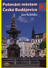 Putování městem České Budějovice  (odkaz v elektronickém katalogu)