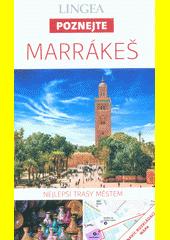 Marrákeš  (odkaz v elektronickém katalogu)