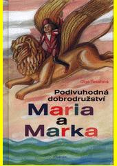 Podivuhodná dobrodružství Maria a Marka  (odkaz v elektronickém katalogu)