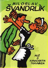Muž s kanadským trávníkem  (odkaz v elektronickém katalogu)