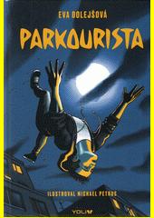 Parkourista  (odkaz v elektronickém katalogu)