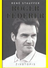 Roger Federer : životopis  (odkaz v elektronickém katalogu)