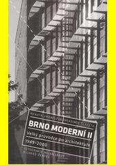 Brno moderní II : velký průvodce po architektuře 1949-2000  (odkaz v elektronickém katalogu)