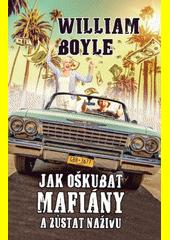 Jak oškubat mafiány a zůstat naživu  (odkaz v elektronickém katalogu)