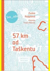 57 km od Taškentu  (odkaz v elektronickém katalogu)