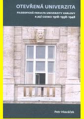 Otevřená univerzita : Filozofická fakulta Univerzity Karlovy a její cizinci 1918-1938-1948  (odkaz v elektronickém katalogu)