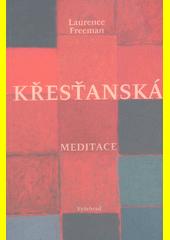 Křesťanská meditace  (odkaz v elektronickém katalogu)