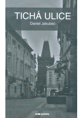 Tichá ulice  (odkaz v elektronickém katalogu)