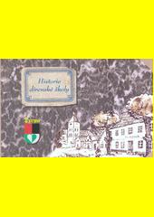 Historie dírenské školy  (odkaz v elektronickém katalogu)