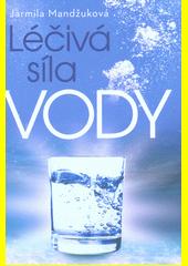 Léčivá síla vody  (odkaz v elektronickém katalogu)