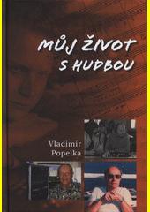 Můj život s hudbou  (odkaz v elektronickém katalogu)