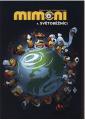 Mimoni. 4., Světoběžníci  (odkaz v elektronickém katalogu)