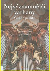 Nejvýznamnější varhany v České republice  (odkaz v elektronickém katalogu)