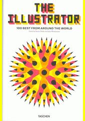 The illustrator : 100 best from around the world  (odkaz v elektronickém katalogu)