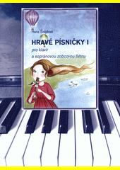 Hravé písničky  (odkaz v elektronickém katalogu)