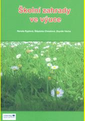 Školní zahrady ve výuce  (odkaz v elektronickém katalogu)