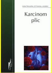 Karcinom plic  (odkaz v elektronickém katalogu)