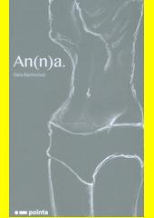 An(n)a.  (odkaz v elektronickém katalogu)
