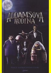 Addamsova rodina : podle animovaného filmu  (odkaz v elektronickém katalogu)