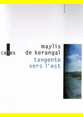 Tangente vers l'est  (odkaz v elektronickém katalogu)