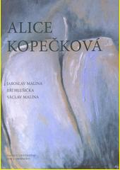 Alice Kopečková  (odkaz v elektronickém katalogu)