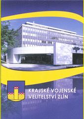Krajské vojenské velitelství Zlín (odkaz v elektronickém katalogu)