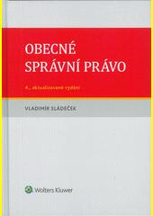 Obecné správní právo  (odkaz v elektronickém katalogu)