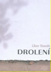 Drolení  (odkaz v elektronickém katalogu)